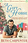 A Gift Horse: A Christmas Carousel Story (12 Days of Heartwarming Christmas)
