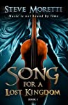 Song for a Lost Kingdom: Music is Not Bound by Time (Song For A Lost Kingdom #1)