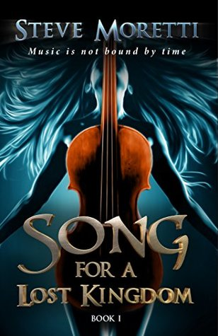 Song for a Lost Kingdom (Book #1)