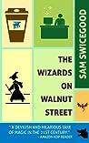 The Wizards on Walnut Street