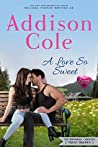 A Love So Sweet (Sweet with Heat: Weston Bradens #1)