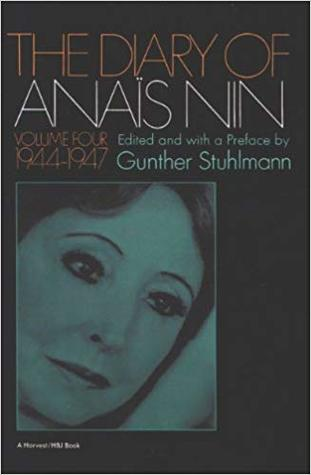 The Diary of Anaïs Nin Volume 4 1944-1947