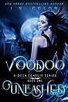 Voodoo Unleashed (Hidden Conduit Series, #1)