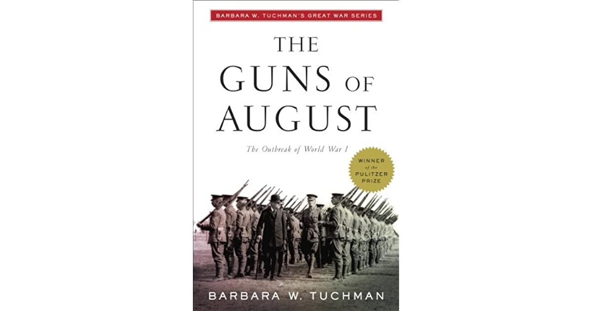 The guns of august by barbara w tuchman malvernweather Images