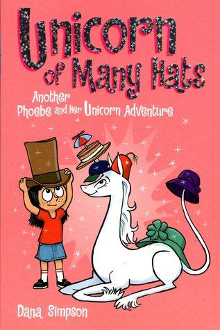 Unicorn of Many Hats (Phoebe and Her Unicorn, #7)
