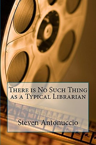 There is No Such Thing as a Typical Librarian: 30 Years Working in Public and Academic Libraries