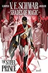 The Steel Prince #1 (Shades of Magic Graphic Novels #1)