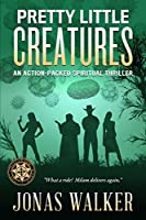 Pretty Little Creatures (The Challenged World #2)