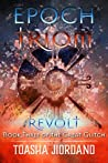 Epoch Triom: Revolt (The Great Glitch Dystopian Book 3)
