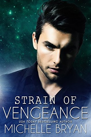 Strain of Vengeance by Michelle Bryan