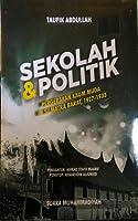 Sekolah dan Politik: Pergerakan Kaum Muda di Sumatra Barat, 1927 - 1933