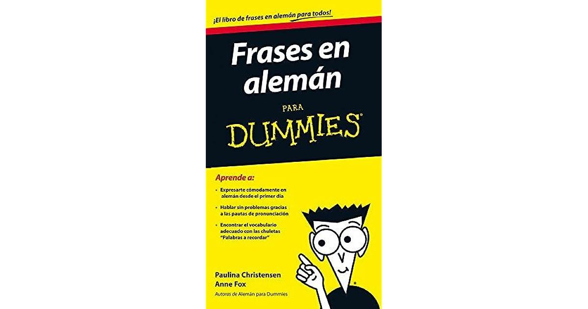 Frases En Alemán Para Dummies By Anne Foxpaulina Christensen