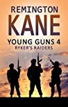 Ryker's Raiders (Young Guns #4)