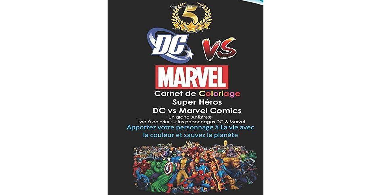 Carnet De Coloriage Super Heros Dc Vs Marvel Comics Spiderman