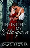 Infinitely My Marquess (Ever Beloved #3)