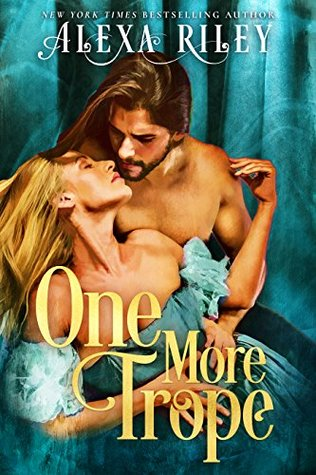 One More Trope by Alexa Riley