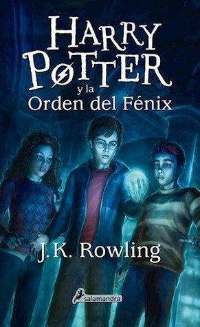 Harry Potter y la Orden del Fénix by J.K. Rowling