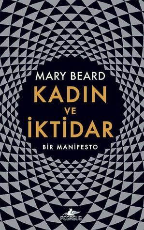 Kadın ve İktidar by Mary Beard