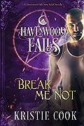 Break Me Not: