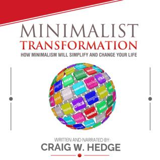 Minimalist Transformation: How Minimalism Will Simplify and Change Your Life (Instinctive Living Self Development, Book 1)   Audible Audiobook – Unabridged