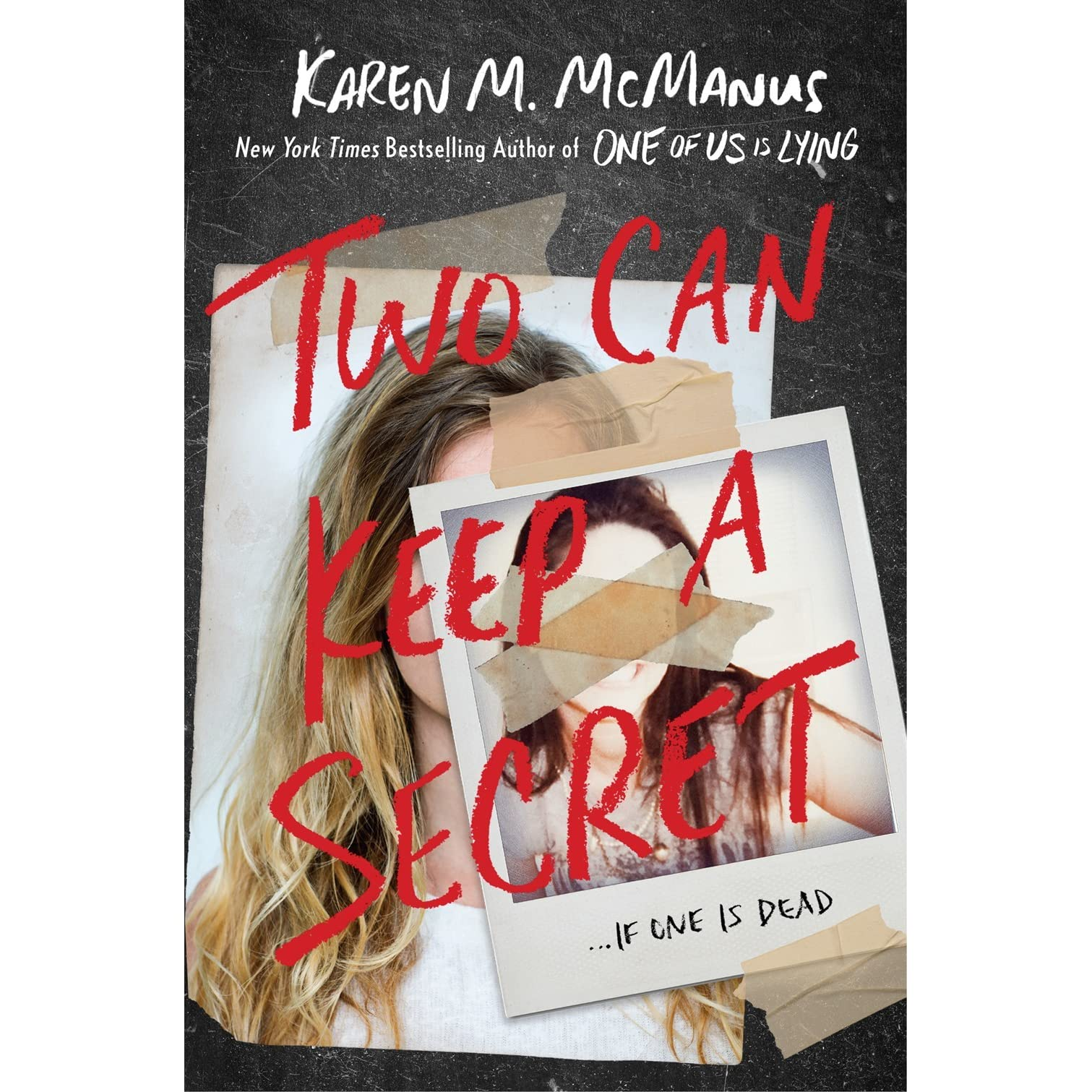Two Can Keep A Secret By Karen M Mcmanus