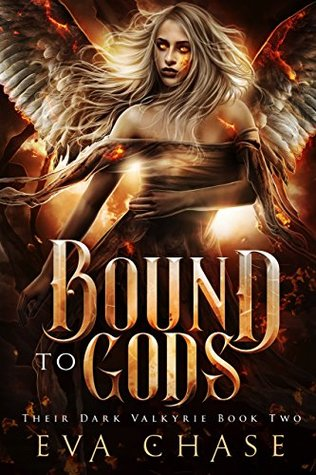 Bound to Gods (Their Dark Valkyrie #2) by Eva Chase
