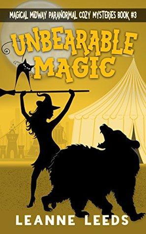Unbearable Magic by Leanne Leeds