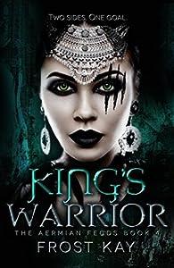 King's Warrior (The Aermian Feuds #4)