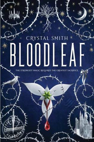Book cover of Bloodleaf by Crystal Smith