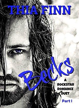 Becks, A Rockstar Romance