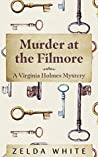 Murder at the Filmore (A Virginia Holmes Cozy Mystery)