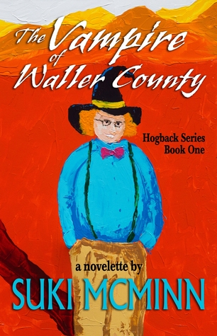 The Vampire of Waller County