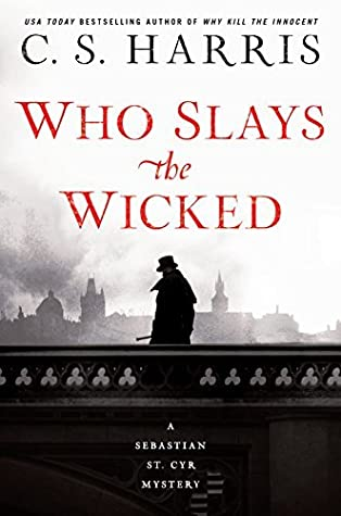 Who Slays the Wicked (Sebastian St. Cyr, #14)
