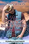 Her Cowboy Billionaire Boyfriend: A Whittaker Brothers Novel (Christmas in Coral Canyon Book 3)