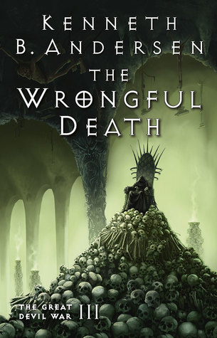 The Wrongful Death (The Great Devil War #3)