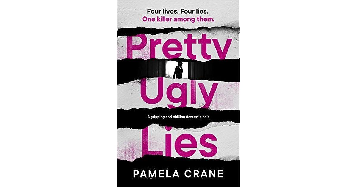 Pretty Ugly Lies by Pamela Crane