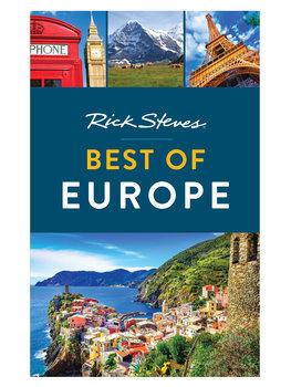 Rick Steves Best Of Europe By Rick Steves