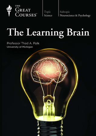 The Learning Brain (Great Courses)
