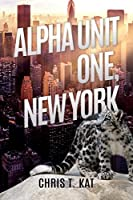 Alpha Unit One, New York (Alpha Unit One, #1)