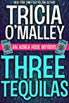 Three Tequilas (The Althea Rose Mystery, #3)