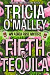 A Fifth of Tequila (Althea Rose Mystery, #5)