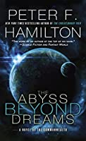 The Abyss Beyond Dreams (Commonwealth: Chronicle of the Fallers, #1)