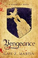 Vengeance: A Darkhurst Novel