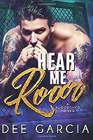 Hear Me Roar: Volume 2 (The Bloodshed Duet)