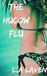 The Hucow Flu