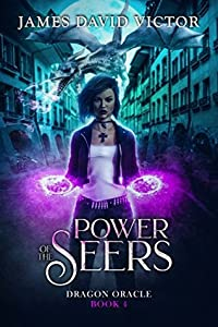 Power of the Seers (Dragon Oracle, #4)