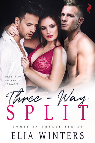 Three-Way Split (Comes in Threes, #1)