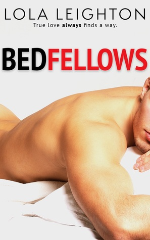 Bedfellows by Lola Leighton