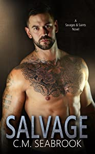 Salvage (Savages and Saints, #3)