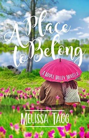 A Place to Belong by Melissa Tagg